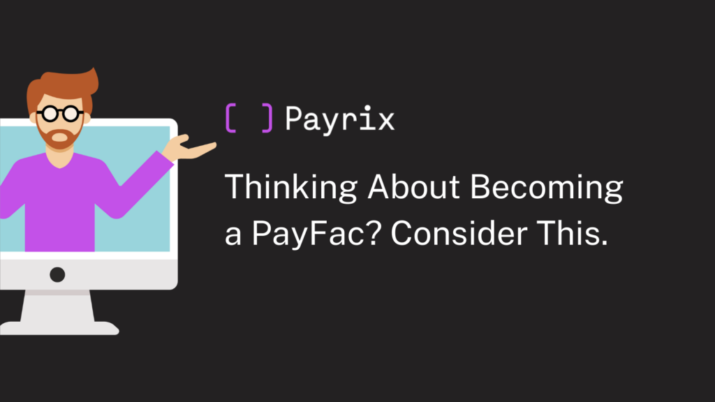 payment-facilitation-consider-this